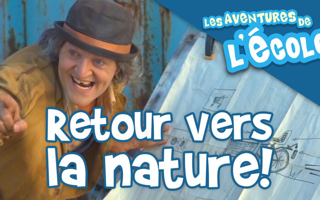 Retour vers la nature!