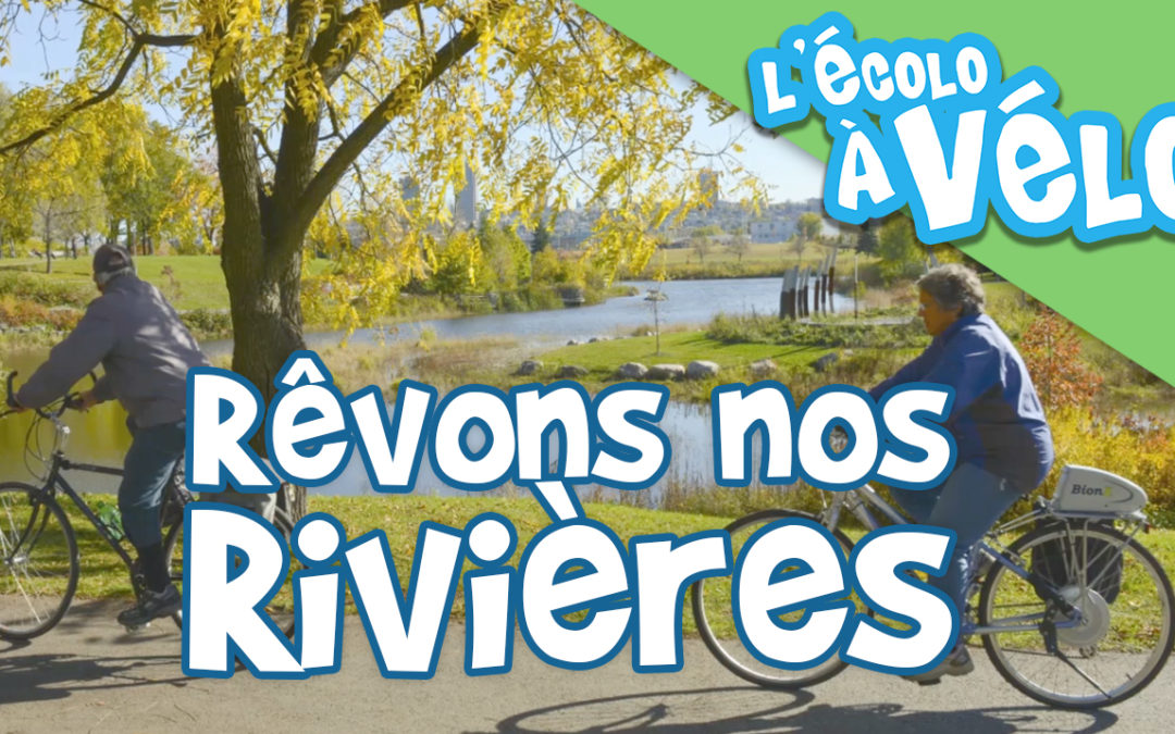 Rêvons nos Rivières